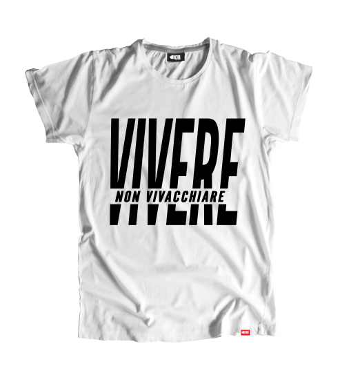 """T-shirt """"Vivere non vivacchiare"""""""