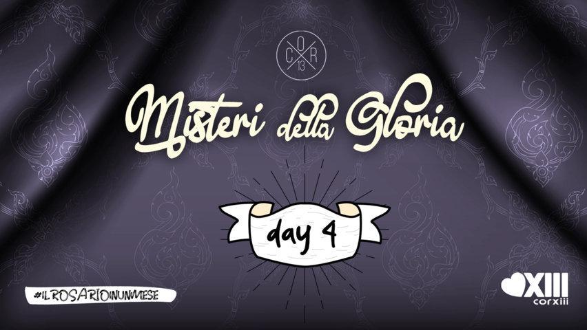 Misteri della Gloria - Meditazioni 4